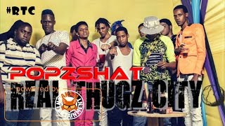 Popzshat - Real Thugz City - January 2017