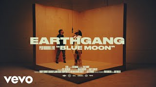 EARTHGANG - Blue Moon (Live Session) | Vevo Ctrl