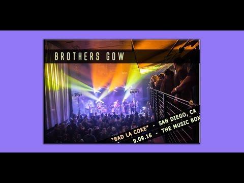 Brothers Gow - Bad LA Coke - The Music Box - San Diego, CA - 9.09.2016