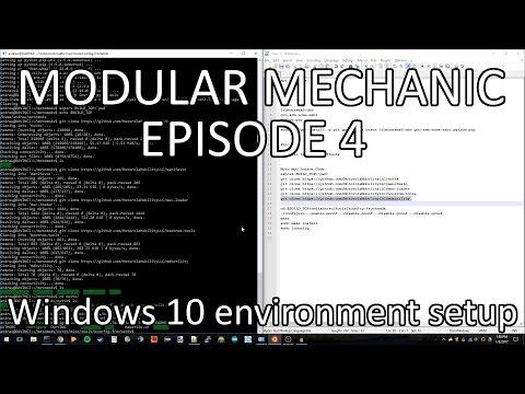 MODULAR MECHANIC EPISODE 4: Set up environment in Windows 10
