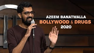 BOLLYWOOD & DRUGS | Azeem Banatwalla Stand-Up Comedy (2020)