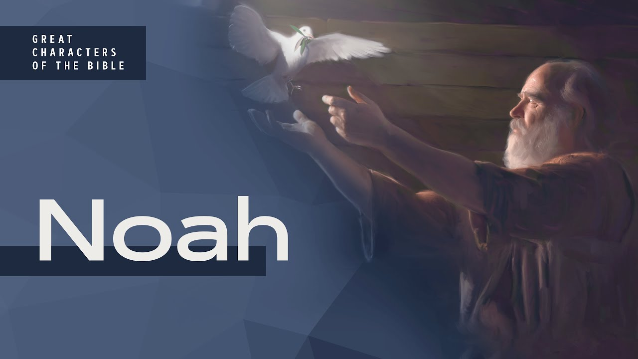 It Is Written - Great Characters of the Bible: Noah