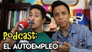 "PODCAST ""cheleando con Mextalki"": #9 - Autoempleo | Authentic Mexican Spanish Conversation"