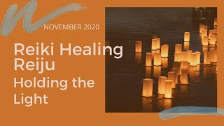 November Reiki Reiju - Holding the Light
