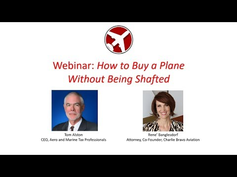 Webinar: How to Buy a Plane Without Getting Shafted