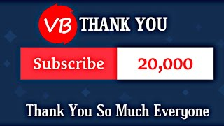 Thanks 20,000 Subscribes V.b.Viral Channel