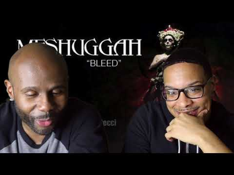 MESHUGGAH - Bleed (REACTION!!!)