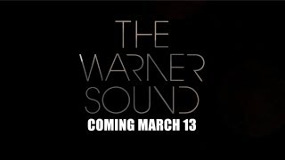 Introducing The Warner Sound: Coming March 2012