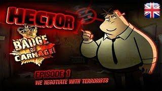 Hector: Badge of Carnage - Episode 1: We Negotiate with Terrorists - English Longplay