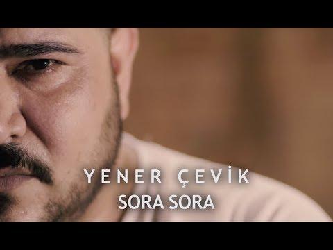 Yener Çevik - Sora Sora ( prod. aerro )