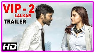 VIP2 Lalkar Hindi Movie Trailer | Dhanush | Kajol | Amala Paul | Hindi Movie Trailer | VIP 2