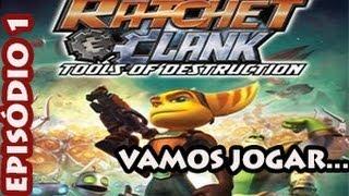 VAMOS JOGAR   Ratchet & Clank: Tools of Destruction #01