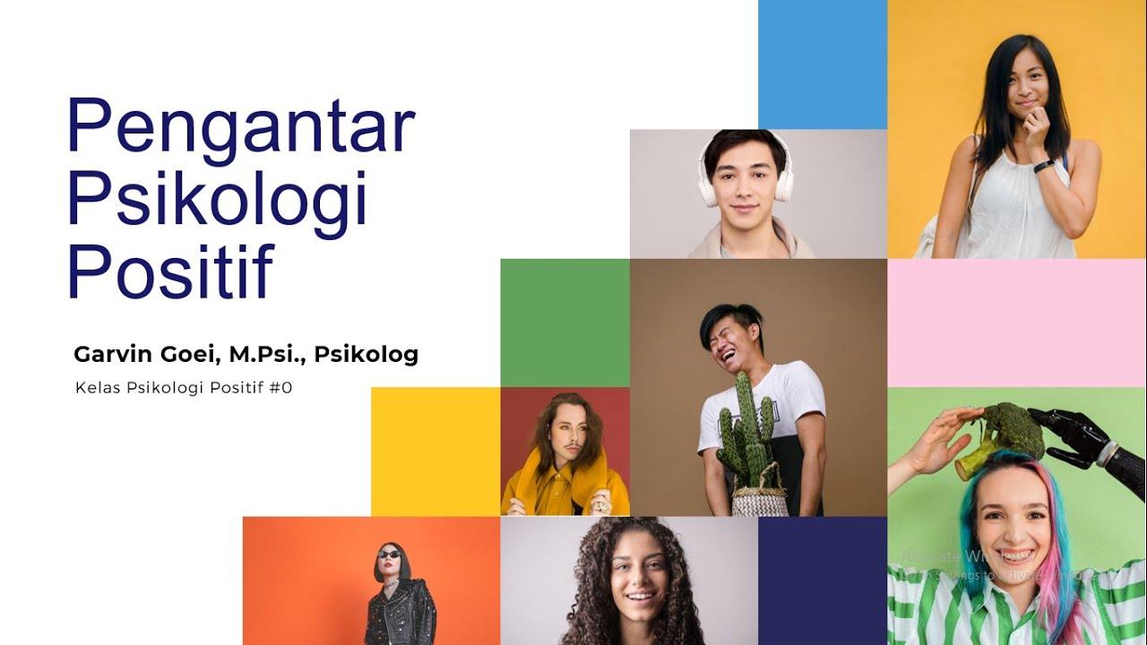 Kelas Psikologi Positif #0 - Pengantar Psikologi Positif