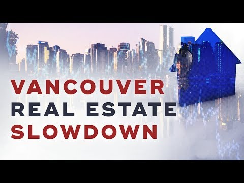 7 Signs To A Vancouver Real Estate Slowdown or Bubble | 2017 Vancouver Real Estate Forecast