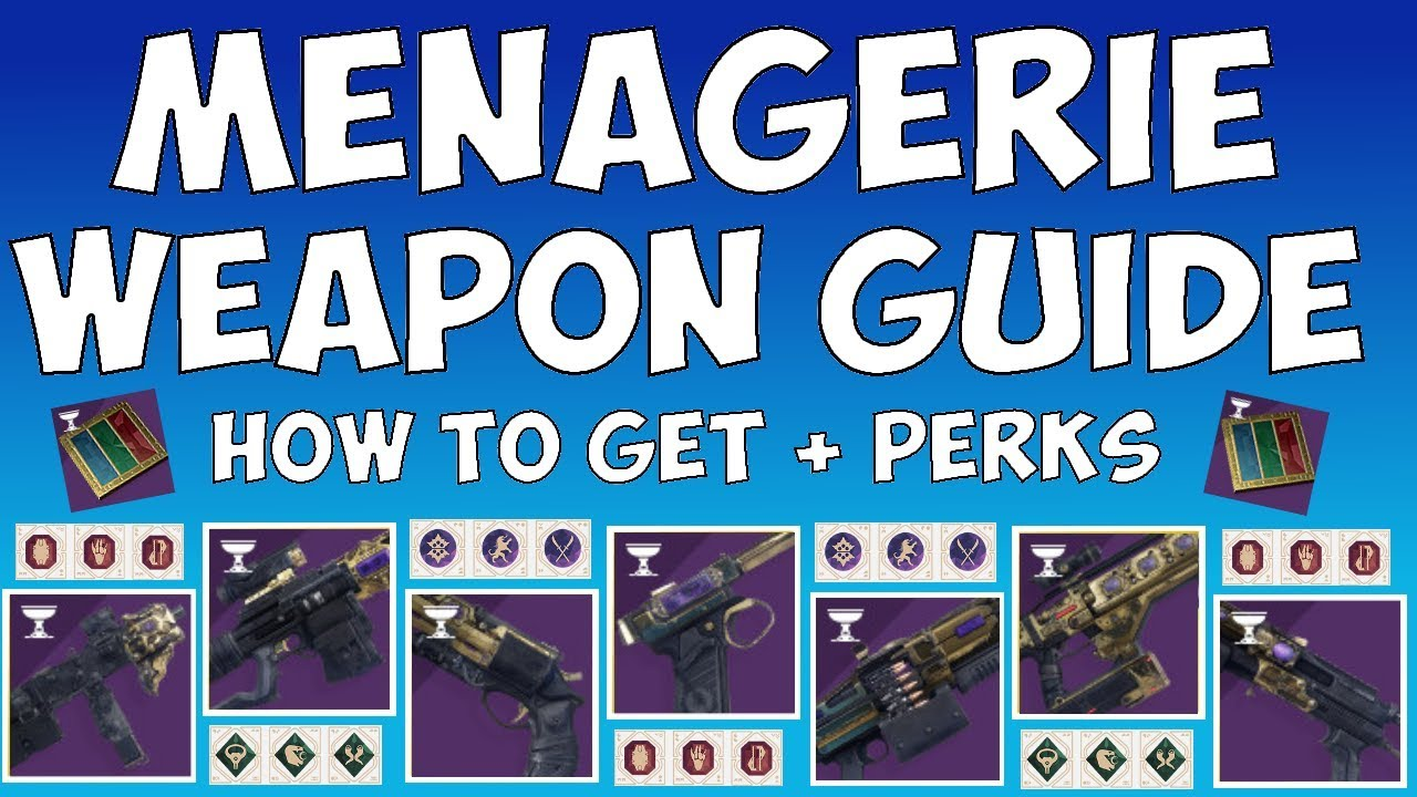 Download Destiny 2 The Menagerie - COMPLETE WEAPON GUIDE!  HOW TO GET / PERKS