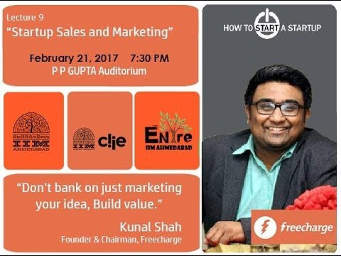How to Start a Startup (Season 1) | Session 9 - Kunal Shah, Founder & CEO, Freecharge