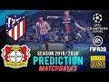 ATLÉTICO MADRID Vs BAYER LEVERKUSEN | UCL 2019/2020 ● Matchday 3 Predict ● FIFA 20 | RetroGAMEz