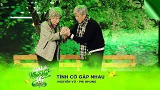 Nhạc cảnh: Tình Cờ Gặp Nhau - Nguyên Vũ, Phi Nhung   Gala Nhạc Việt 10 (Official)