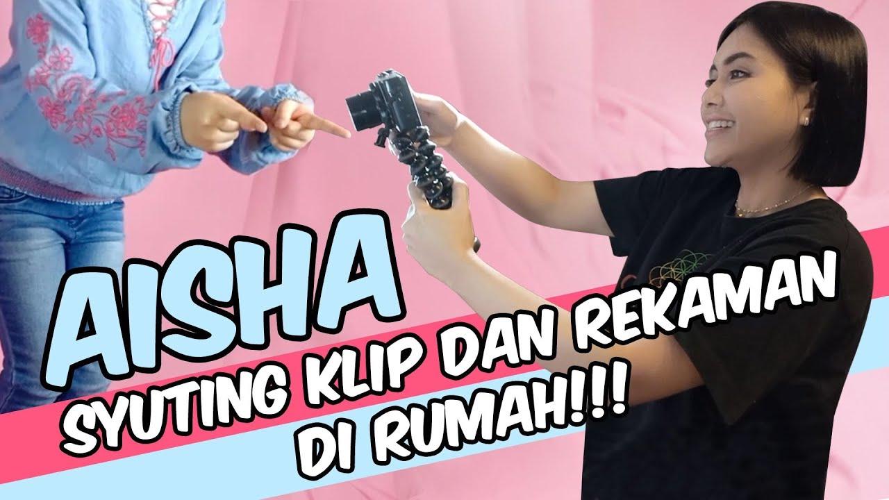 AISHA SYUTING VIDEO KLIP DAN REKAMAN DI RUMAH