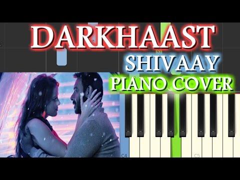 DARKHAAST Piano Cover|Shivaay|Chords+Tutorial+Lesson+Instrumental+Karaoke|Arijit Singh,Sunidhi,Ajay