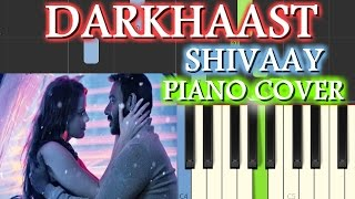 Darkhaast Piano Covershivaaychords+tutorial+lesson+instrumental+karaokearijit Singh,sunidhi,ajay
