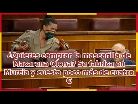 ¿Quieres comprar la mascarilla de Macarena Olona? Se fabrica en Murcia y cuesta poco más de cuatro €