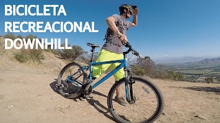 Test #2 - Downhill con bicicleta recreacional de MTB!