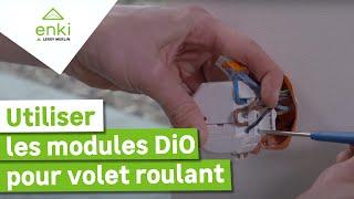 Installer et utiliser le module DiO pour volet roulant avec Enki