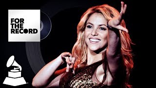 Shakira Makes Latin GRAMMY History | For The Record