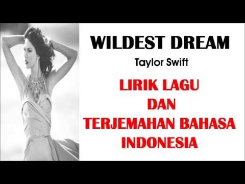 WILDEST DREAM  TAYLOR SWIFT   LIRIK LAGU DAN TERJEMAHAN BAHASA INDESIA