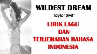 WILDEST DREAM - TAYLOR SWIFT (COVER) | LIRIK LAGU DAN TERJEMAHAN BAHASA INDONESIA