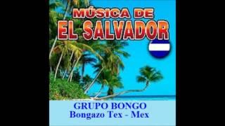 BONGAZO TEX - MEX - GRUPO BONGO