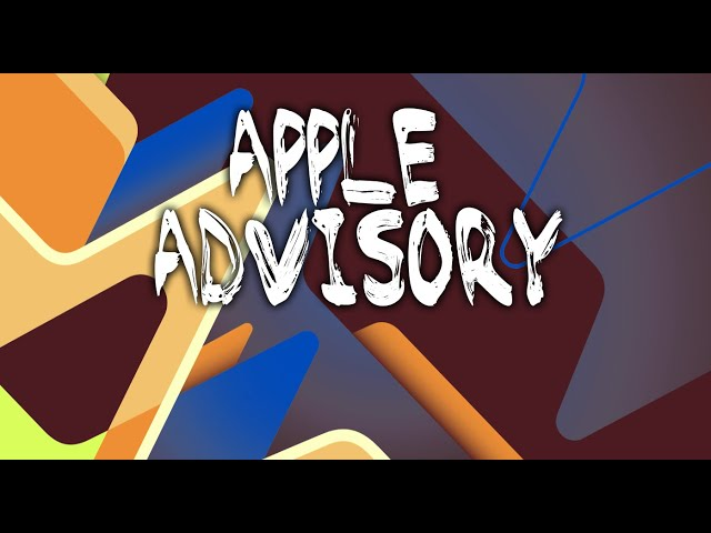 Episode 10: Apple Advisory
