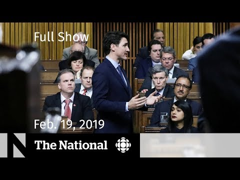 The National for February 19, 2019 — Halifax Fire, Wilson-Raybould breaks silence, Convoy in Ottawa