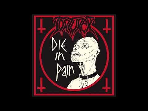Torturer - Die in Pain (Full Album, 2018)