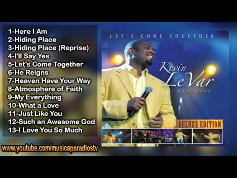 Kevin LeVar & One Sound – Let's Come Together (FULL ALBUM)