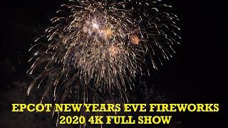 EPCOT New Years Eve 2020 Fireworks 4K FULL SHOW Walt Disney World Orlando Florida 2019 2020