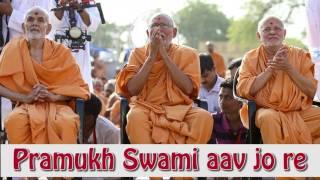 Pramukh Swami Aavjo Re