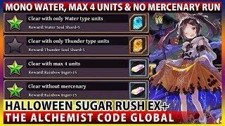 Halloween Sugar Rush EX+ Mono Water, No Mercenary & Max 4 Units Missions (TAC)
