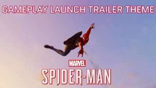 Marvel's Spider-Man | Gameplay Launch Trailer | OST (Campfire - Superhuman ft. Shane Eli)