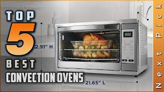 Top 5 Best Convection Ovens Reviews in 2020