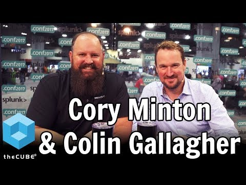 Cory Minton & Colin Gallagher & Cory Minton, Dell EMC | Splunk .conf 2017
