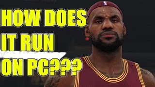 NBA 2K16 REVIEW for PC Performance & Graphics