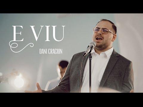 Download Dani Craciun - E viu (Slujesc pe Salvatorul) | Official Video