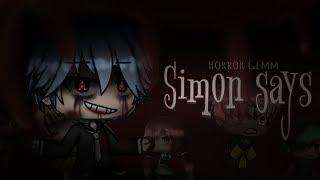 SIMON SAYS | Horror GLMM  (SCARY!)