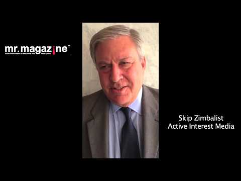 Skip Zimbalist on the Future and Power of Printed Magazines:  The Mr. Magazine™ Minute