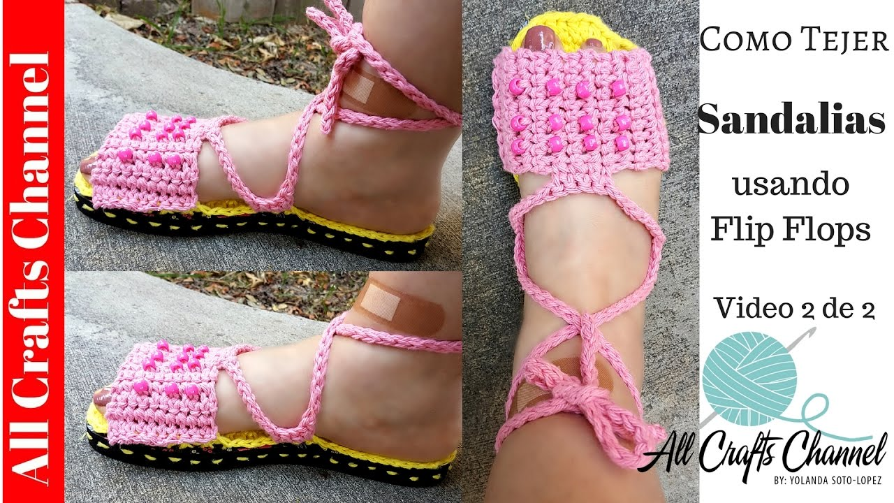 How To Crochet Sandals Using Flip Flops Video 2 Of 2 Youtube