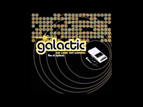 Galactic- Blue Pepper [We Love 'Em Tonight- Live at Tiptina's]