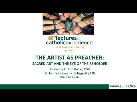THE ARTIST AS PREACHER: SACRED ART AND THE EYE OF THE BEHOLDER