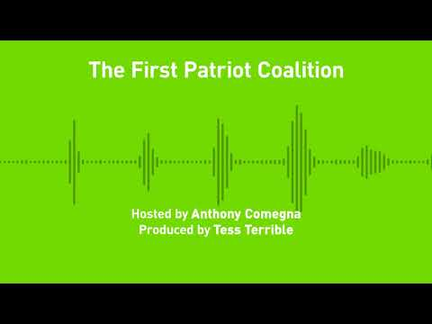 Liberty Chronicles, Ep. 25; The First Patriot Coalition